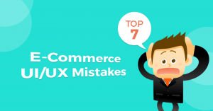E-Commerce UI/UX Mistakes You Should Avoid While Developing Websites