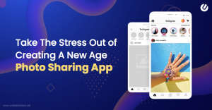Create A Photo Sharing App Like Instagram In 2019