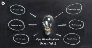 Top 10 App Monetization Ideas That Will Make You Money. Vol 2