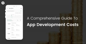 How Much Does It Cost to Make an App? Major Considerations and Breakdown