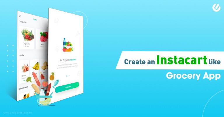How To Build A Grocery App Like Instacart | Grocery App