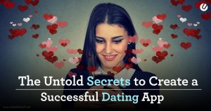 How To Create A Dating App – 7 Step Strategy For You