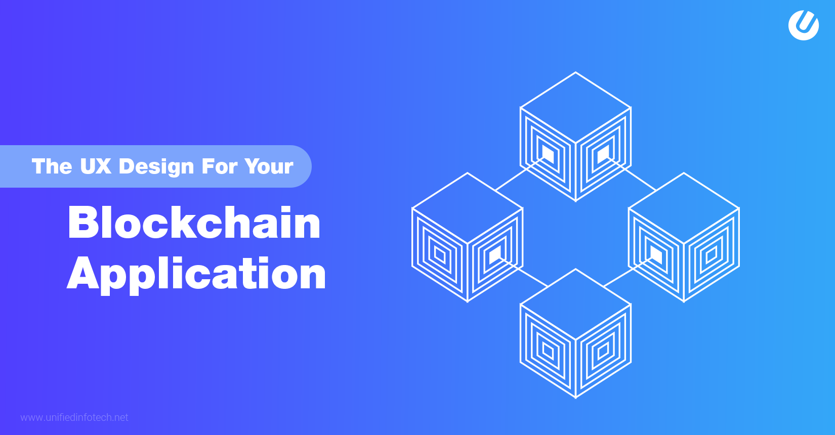 Designing for Blockchain – Secrets to Make Your App User-friendly