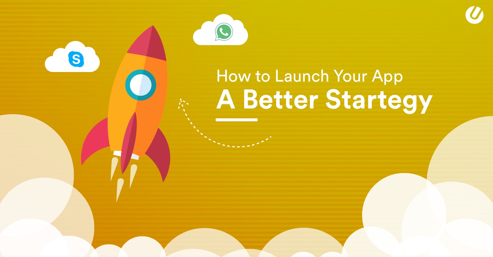 How To Launch Your App? A Complete 101 Guide