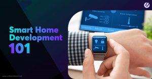 Investing in Smart Home App Development? Here's Your Guide