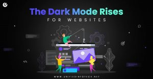 The Dark Mode Rises for Websites – Know How to Become a Maestro in It!