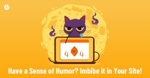 Have a Sense of Humor? Imbibe it in Your Site!