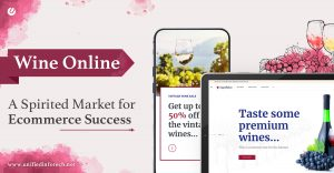 How We Are Transforming Wine Business to be Technology-driven