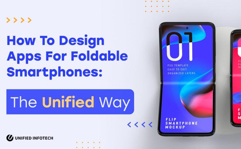 foldable smartphone app design and development