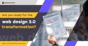 Web Design 3.0 Is Here: Are You Ready For The Transformation?